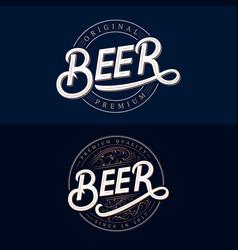 Set of beer hand written lettering logos vector