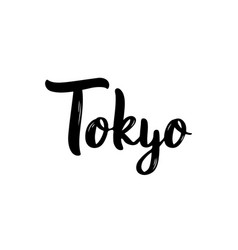 tokyo hand-lettering calligraphy hand drawn brush vector image