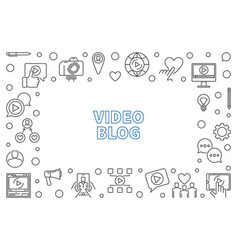 video blog outline or vector image