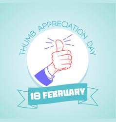 18 february thumb appreciation day 2 vector image vector image