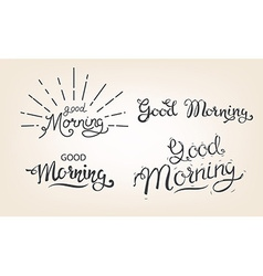 good morning lettering set vector image vector image