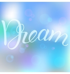 Dream in the bubbles vector image
