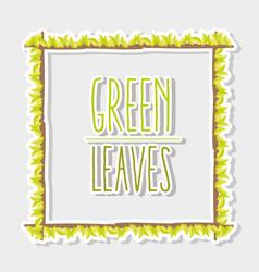 Green leaves frame vector