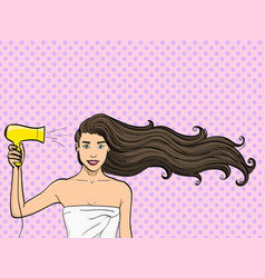 Pop art background a girl with long hair dries a vector