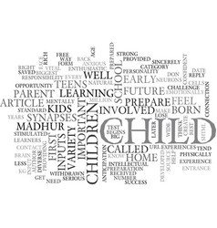 be serious with your child future text word cloud vector image