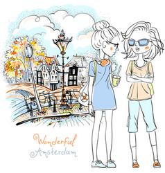 Beautiful fashion girls in amsterdam vector