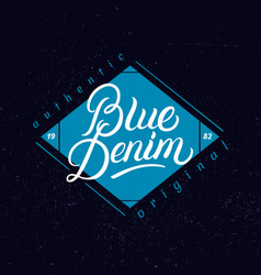 blue denim hand written lettering label vector image
