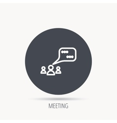 Meeting icon Chat speech bubbles sign vector