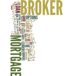 Mortgage brokers the nuts and bolts text vector