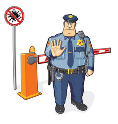 Stop sign covid-19 barrier and policeman prohibit vector