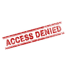grunge textured access denied stamp seal vector image
