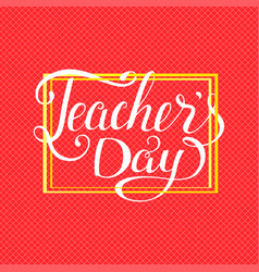 Happy teachers day typography lettering vector