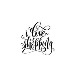 i love shopping hand lettering inscription vector image