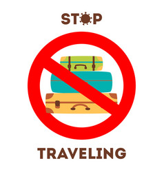 Stop traveling to risk places covid-19 vector