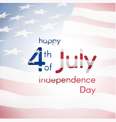 Independence day of the usa on july 4 design vector
