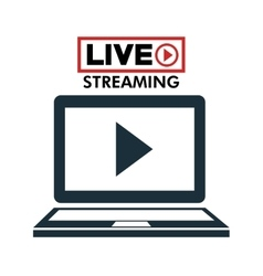 laptop live streaming play multimedia vector image