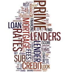 mortgage companies prime lenders vs sub prime vector image