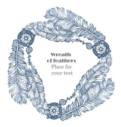 Hand drawn feathers wreath on white background vector