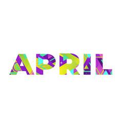 April concept retro colorful word art vector