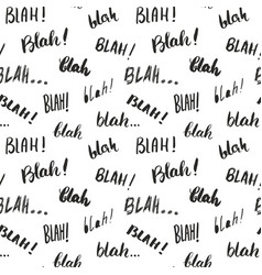 Blah blah words hand written seamless pattern vector