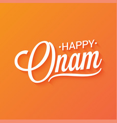 Happy onam vintage lettering background vector