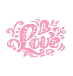 love pink calligraphy lettering vintage vector image