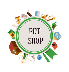 pet shop poster with animal care supplies - dog vector image