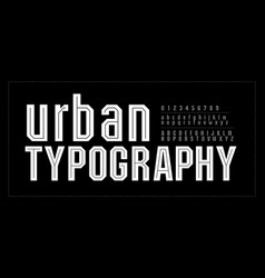 Urban modern alphabet font number typography vector