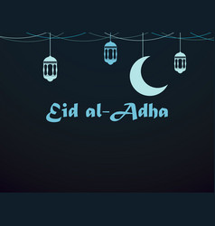 eid al-adha crescent and lantern kurban bajram vector image