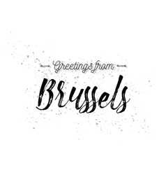 Greetings from Brussels Belgium Greeting card vector