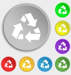 Recycle icon sign Symbol on eight flat buttons vector