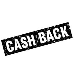 Square grunge black cash back stamp vector