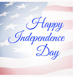 happy independence day usa poster with us flag vector image vector image