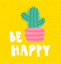 be happy cards vector image