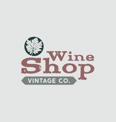 Wine logo shop logotype label vintage co poster vector