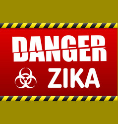 Zika virus danger sign with reflect vector