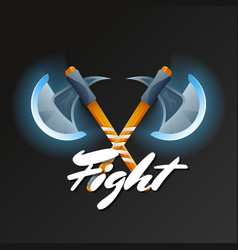 fight game element with crossed hatchets vector image