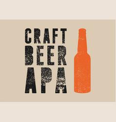beer apa typography vintage style grunge poster vector image