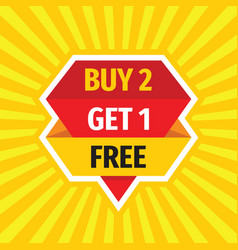 buy 2 get 1 free - concept sale badge desig vector image