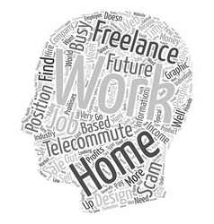 The Future Of Work At Home Jobs text background vector image