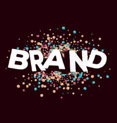 creative of three dimensional word brand with vector image