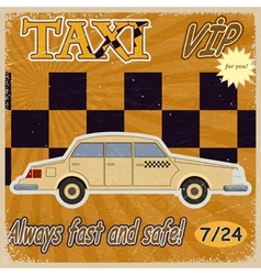 Vintage card with the image of the old taxis eps10 vector image