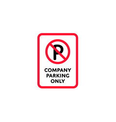 company parking only roadsign isolated vector image vector image