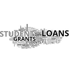 a guide to student loans and grants text word vector image