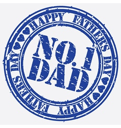 Happy fathers day number 1 dad stamp vector