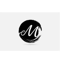 m letter logo alphabet on grunge circle in black vector image