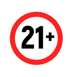 Under 21 sign warning symbol over 21 only vector