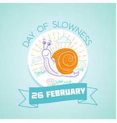26 february day of slowness vector