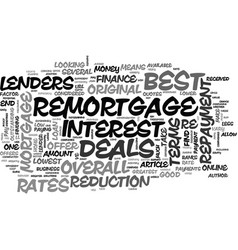 A guide to the best remortgage deals text word vector