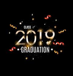 congratulations on graduation 2019 class vector image
